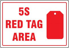 - Red Tag Area Sign: 5S Red Tag Area (Symbol)