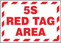 - Red Tag Area Sign: 5S Red Tag Area