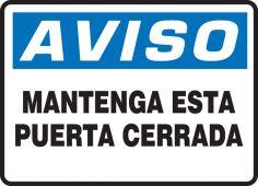 - Spanish OSHA Aviso Safety Sign: Manténga Esta Puerta Cerrada