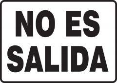 - Spanish Safety Sign: No Es Salida