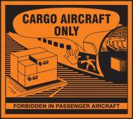 - Hazardous Material Shipping Label: Cargo Aircraft Only