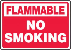 - Flammable Safety Sign: No Smoking