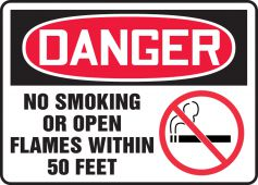 - OSHA Danger Safety Sign: No Smoking Or Open Flames Within 50 Feet