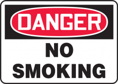 - Contractor Preferred OSHA Danger Safety Sign: No Smoking