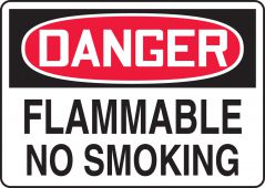 - OSHA Danger Safety Sign: Flammable - No Smoking