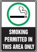 - Safety Sign: Smoking Permitted In This Area Only