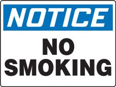 - Contractor Preferred OSHA Notice Safety Sign: No Smoking