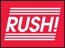 - Urgent Label: Rush