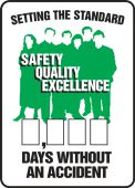 - Write-A-Day Scoreboards: Setting The Standard - Safety Quality Excellence - _ Days Without An Accident