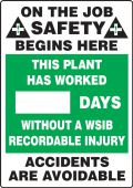 - Write-A-Day Scoreboards: On The Job Safety Begins Here: This Plant Has Worked _ Days Without A WSIB Recordable Injury - Accidents Are Avoidable