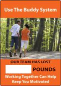 - WorkHealthy™ Write-A-Day Scoreboards: Use The Buddy System - Our Team Has Lost _ Pounds