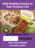 - WorkHealthy™ Write-A-Day Scoreboards: Add Healthy Snacks To Your Grocery List - Our Team Has Lost _ Pounds