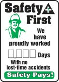 - Write-A-Day Scoreboards: Safety First - We Have Proudly Worked _ Days With No Lost Time Accidents - Safety Pays!