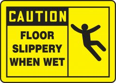 - OSHA Caution Safety Label: Floor Slippery When Wet