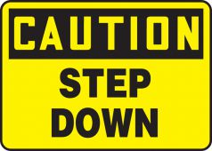 - OSHA Caution Safety Sign: Step Down