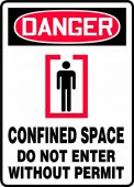 - OSHA Danger Safety Sign: Confined Space - Do Not Enter Without A Permit