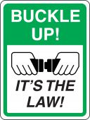 - Driver Safety Sign: Buckle Up! It's The Law!