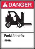 - ANSI Danger Safety Sign: Forklift Traffic Area.