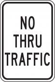 - Parking Sign: No Thru Traffic
