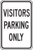 - Parking Sign: Visitor Parking Only