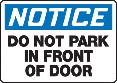 - OSHA Notice Safety Sign: Do Not Park In Front Of Door