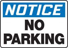 - OSHA Notice Safety Sign: No Parking