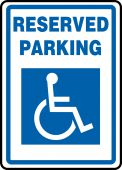 - Safety Sign: Reserved Parking (Wheelchair Graphic)