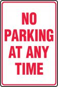 - Safety Sign: No Parking At Any Time