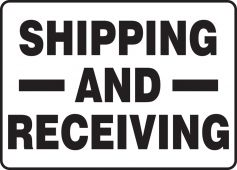 - Safety Sign: Shipping and Receiving