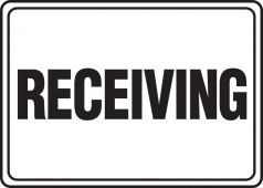 - Safety Sign: Receiving