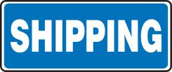 - Safety Sign: Shipping