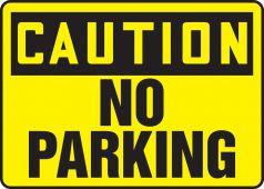- OSHA Caution Safety Sign: No Parking
