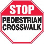 - Safety Sign: Stop - Pedestrian Crosswalk