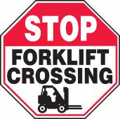 - Stop Safety Sign: Forklift Crossing