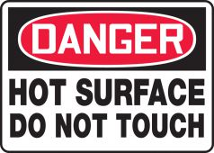 - OSHA Danger Safety Sign: Hot Surface - Do Not Touch