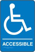 - RESTROOM AND ACCESS ADA BRAILLE SIGNS
