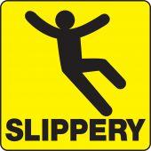- Sign Holder Labels: Slippery
