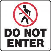 - Sign Holder Labels: Do Not Enter