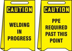 - OSHA Caution Reversible Fold-Ups® Floor Sign: Welding In Progress - PPE Required Past This Point