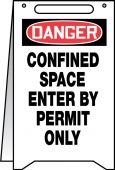 - OSHA Danger Fold-Ups<sup>®</sup> Floor Sign: Confined Space - Enter By Permit Only