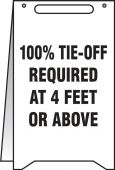 - Fold-Ups®: 100% TIE-OFF REQUIRED AT 4 FEET OR ABOVE