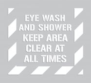 - Keep Area Clear Stencil: Eye Wash And Shower - Keep Area Clear At All Times