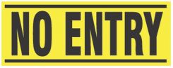 - Blockade X-Barricade Changeable Message: No Entry