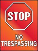 - Stop Fluorescent Alert Sign: No Trespassing