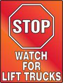 - Stop Fluorescent Alert Sign: Watch For Lift Trucks