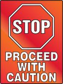 - Stop Fluorescent Alert Sign: Proceed With Caution