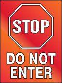 - Stop Fluorescent Alert Sign: Do Not Enter