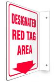 - 90D Projection™ Sign: Designated Red Tag Area