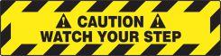 - Slip-Gard™ Border Floor Sign: Caution Watch Your Step
