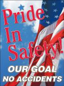 - Safety Posters: Pride In Safety - Our Goal - No Accidents (American)
